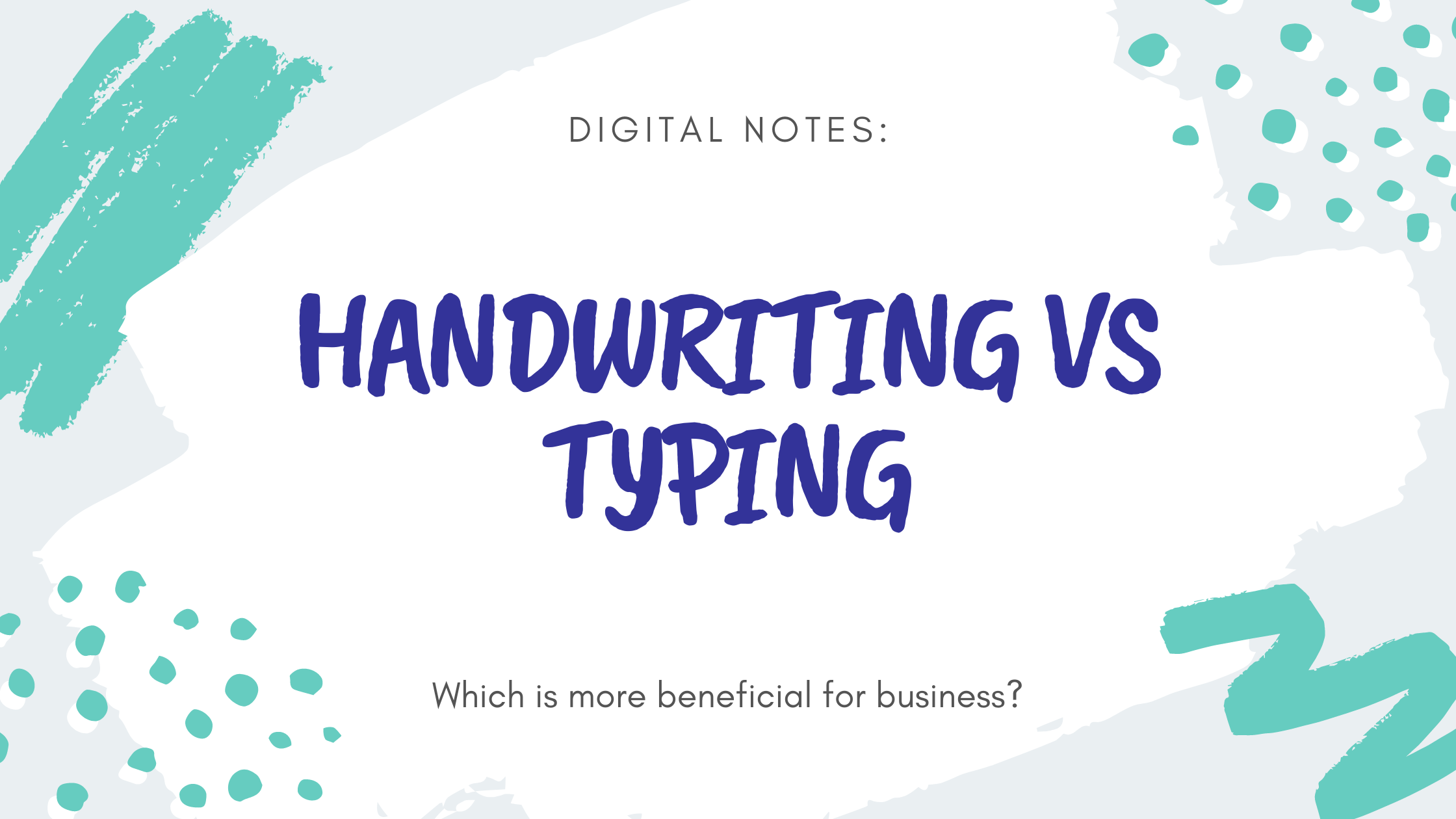 Handwriting or typing notes?